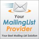We recommend Your Mailing List Provider!